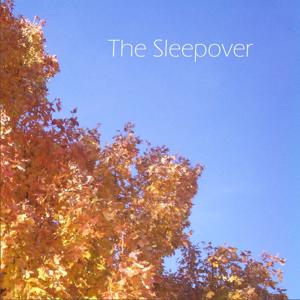 The Sleepover EP